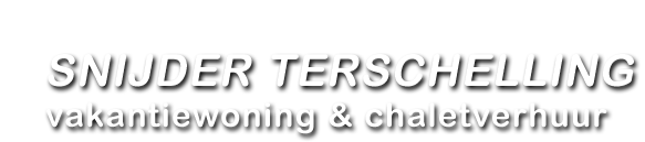 Snijder Terschelling - vakantiewoning- en chaletverhuur